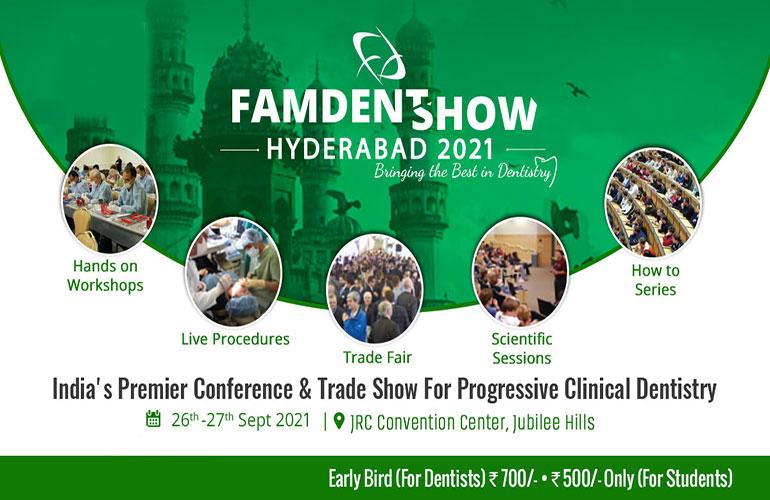 Famdent Hyderabad-2021 26 Sep,2021 Hyderabad